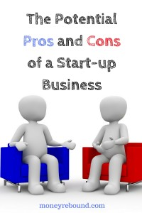 The Potential Pros and Cons of a Start-up Business